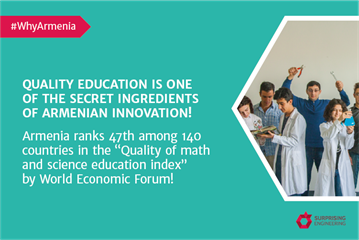 Quality Education is one of the secret ingredients of Armenian innovation!
